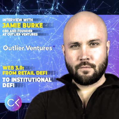💥Web 3.0: From Retail DeFi to Institutional DeFi (w Jamie Burke & Constantin Kogan)