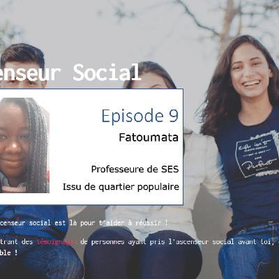 L'ascenseur social le Podcast - Episode 9 - Fatoumata