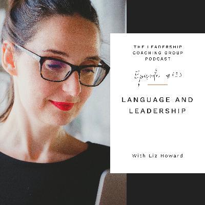 Language and Leadership with Liz Howard