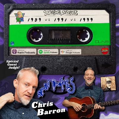 Chris Barron of the Spin Doctors is here to oversee this battle between 1989, 1991 and 1999!