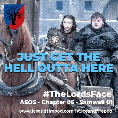 245 – A Feast for Crows Chapter 05 – Samwell 01 #TheLordsFace