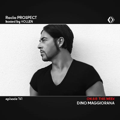 RadioProspect 141 - Dino Maggiorana