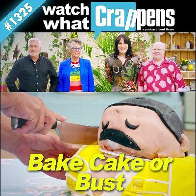 GreatBritishBakingShow: Bake Cake or Bust