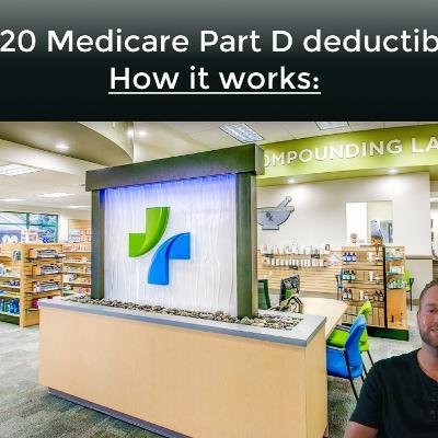 2020 Medicare Part D Deductible: How it Works