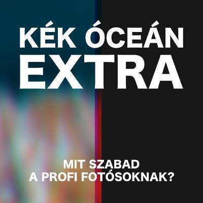 Kirakhat egy PROFI fotós SZAR fotót a közösségi oldalakra? | Kék Óceán Podcast Extra #36