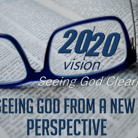 2-23-2020 2020 vision God's perspective