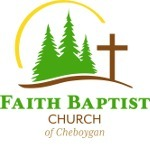 Faith Baptist Up North