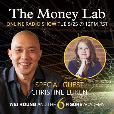 """Episode #82 - The """"You Don't Deserve To Get Paid For Fun"""" Money Story with guest Christine Luken"""