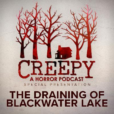 The Draining Of Blackwater Lake