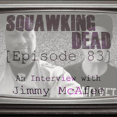 [Episode 83] An Interview with Jimmy McAfee