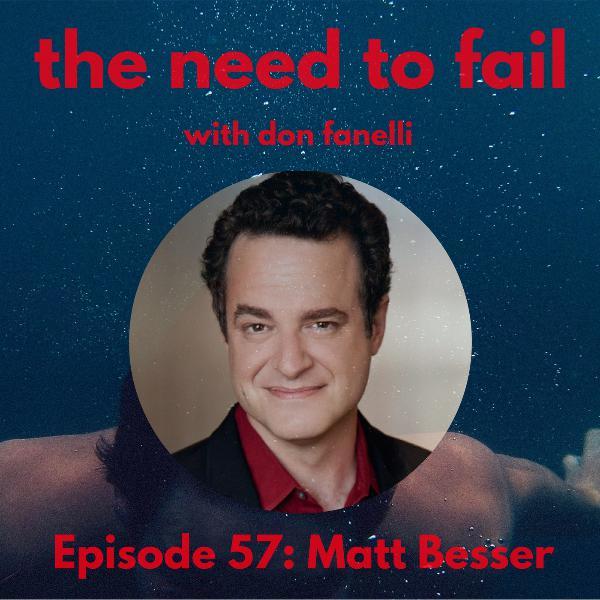 Episode 57: Matt Besser