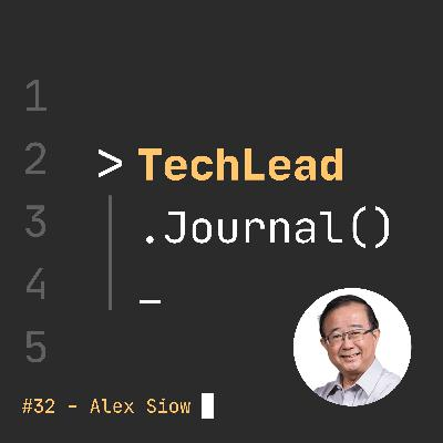 #32 - CIO Leadership Lessons from Singapore's First CIO - Alex Siow