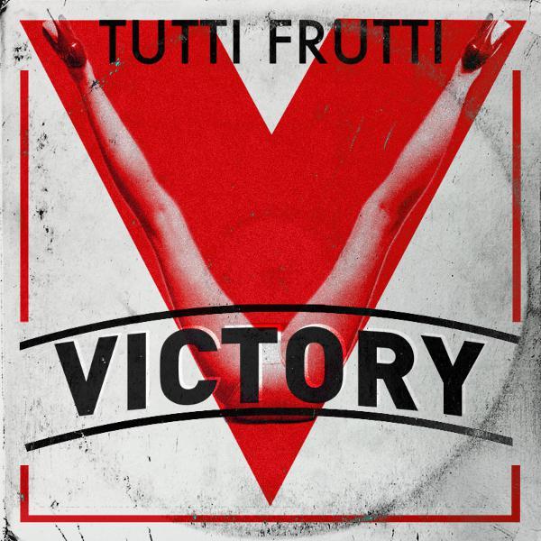 Tutti Frutti. #02. Victory