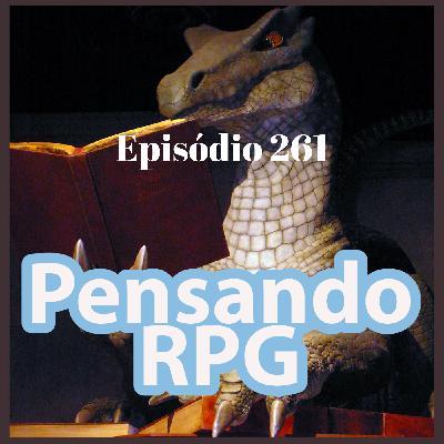#261 - Vícios que você comete ao mestrar RPG que podem prejudicar seu RPG! (Com Vinzaum, do Game Chinchila)