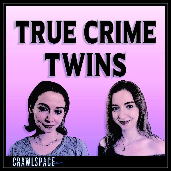 Introducing True Crime Twins