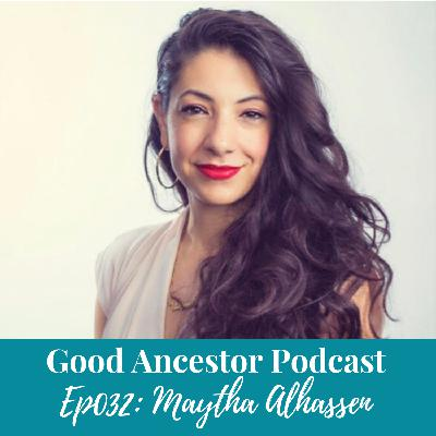 Ep032: #GoodAncestor Dr. Maytha Alhassen on Engaged Wit/h/ness