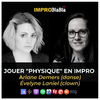 """Jouer """"physique"""" en impro - Ariane Demers (danse) & Évelyne Laniel (clown)"""