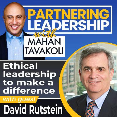 Ethical leadership to make a difference with David Rutstein | Changemaker