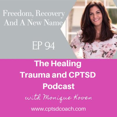 Freedom, Recovery And A New Name.