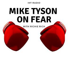 MIKE TYSON ON FEAR