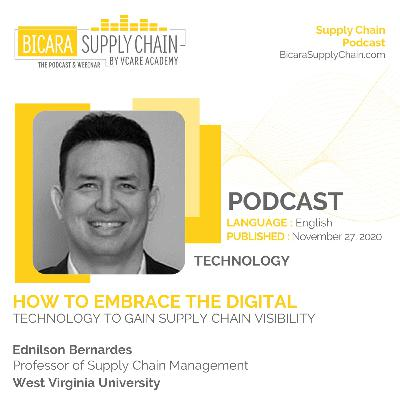 112. How to embrace the digital technology to gain supply chain visibility