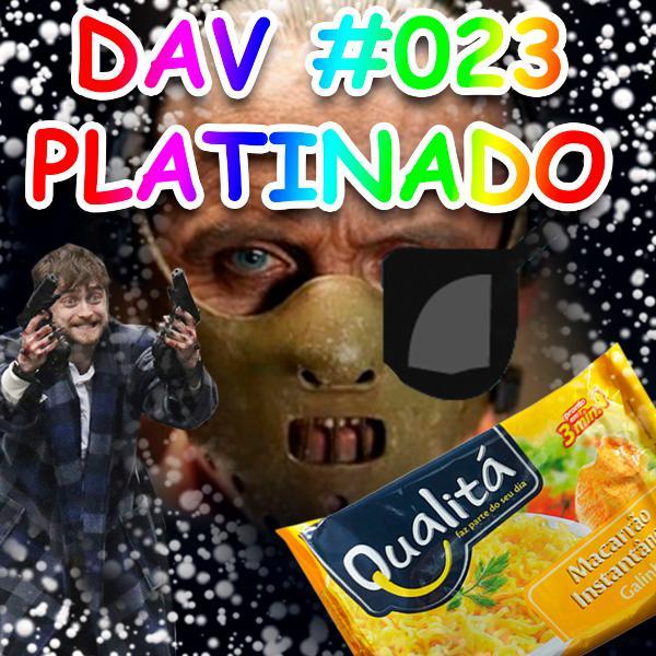 DAV 23 – Platinado