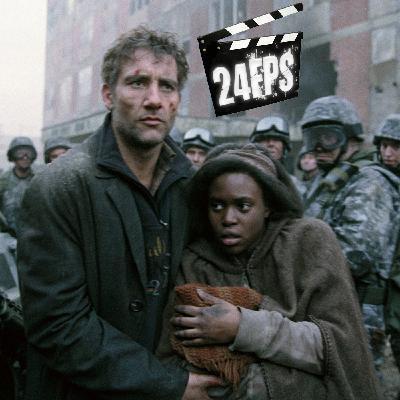 24FPS Retro : Les Fils De l'Homme (2006)