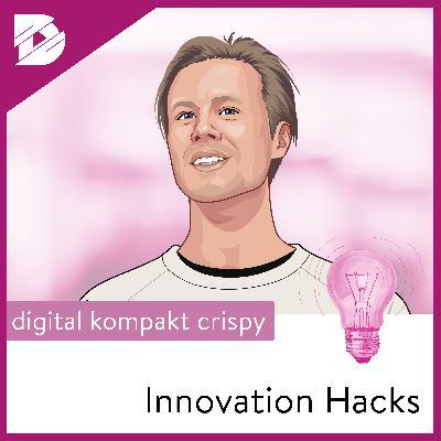 Aus alt mach neu: So entstehen Disruptionen  Innovation Hacks #4