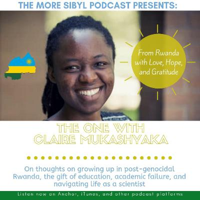 고마운 여행  The One with Claire Mukashyaka – From Rwanda with Love: Episode 31 (2019)