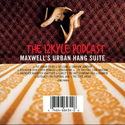Maxwell's Urban Hang Suite - 25 Years Later