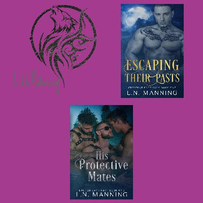 ✨ S4Ep25 : Best Selling Paranormal M/M Romance Author L.N. Manning