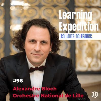 #98 - Alexandre Bloch /// - Nous sommes une entreprise culturelle avec ses règles - ONL
