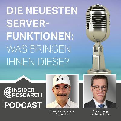 Die neuesten Server-Funktionen: Was bringen Ihnen diese?, mit Peter Dümig, Dell Technologies