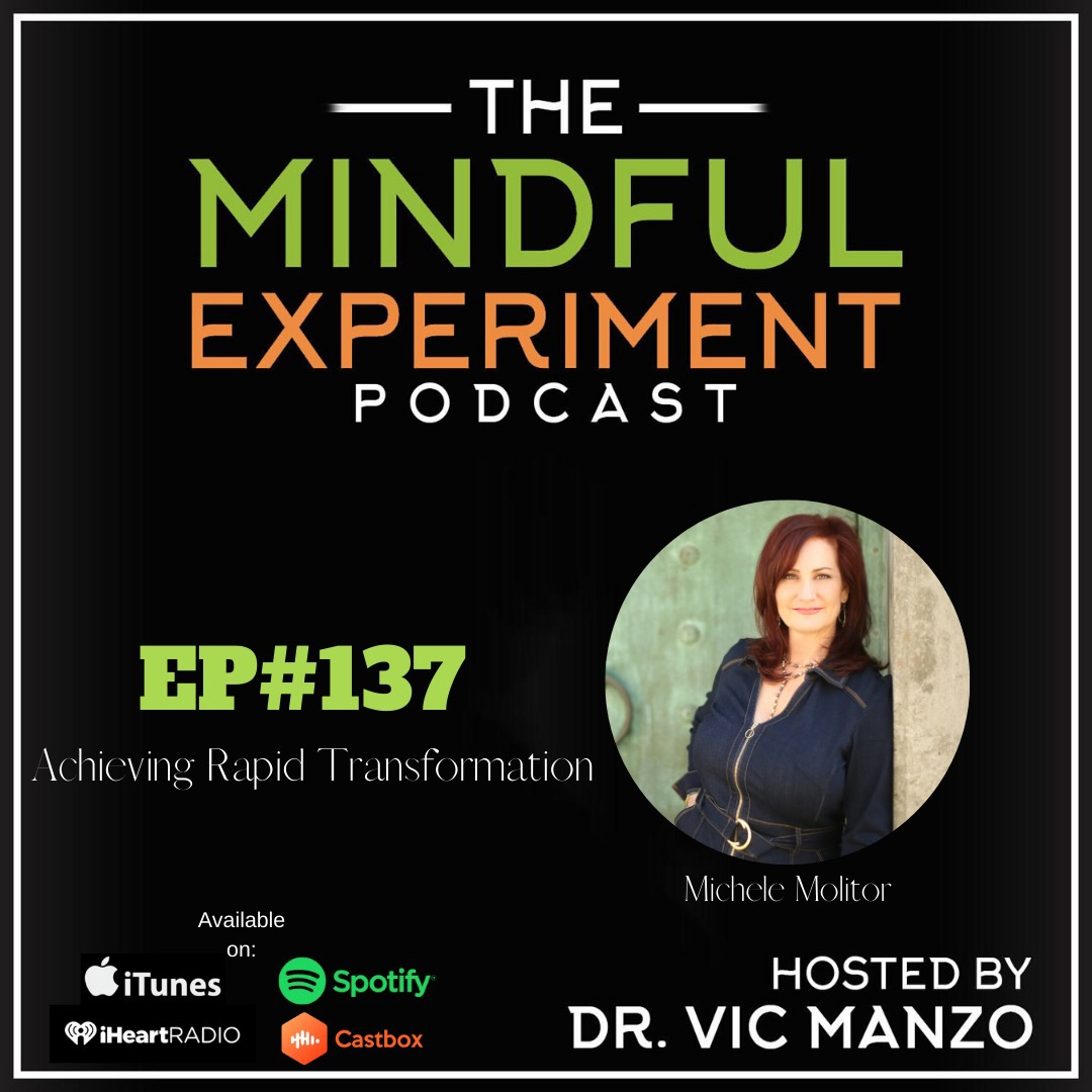 EP#137 - Achieving Rapid Transformation