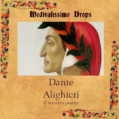 Medievalíssimo Drops: Dante Alighieri