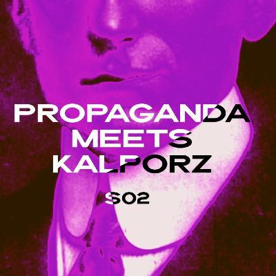 Propaganda Meets Kalporz con Paolo Bardelli - Propaganda s4e31