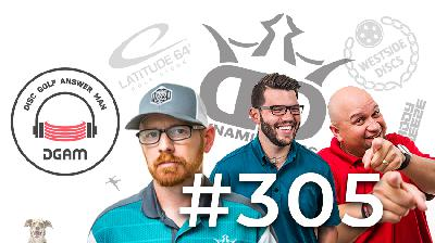 Waitlists, Hitting Lines, Forehand, and more on Ep 305 of Disc Golf Answer Man!
