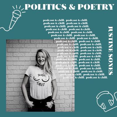 Justine Sones - politics & poetry