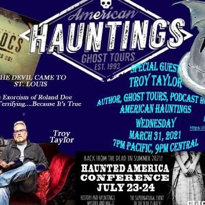 Troy Taylor of American Hauntings
