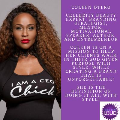 On a Mission to Collaborate, Create and Dominate With Coleen Otero