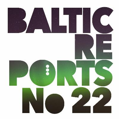 Baltic Reports November 25 - December 1