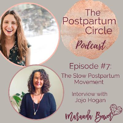 The Slow Postpartum Movement: Interview with Jojo Hogan