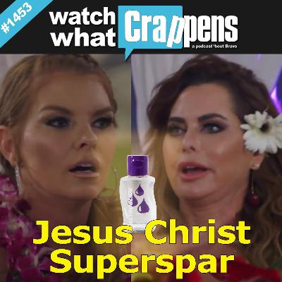 RHOD: Jesus Christ Superspar