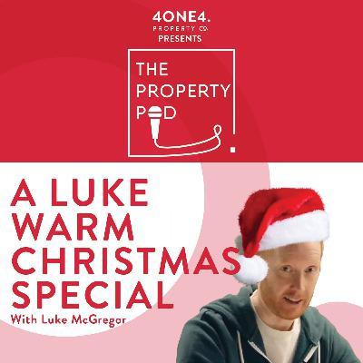 A Luke Warm Christmas Special (With Luke McGregor)