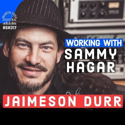RSR317 - Jaimeson Durr - Working With Sammy Hagar