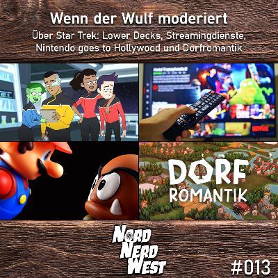 #013 Wenn der Wulf moderiert - Über Star Trek: Lower Decks, Streamingdienste, Nintendo goes to Hollywood und Dorfromantik