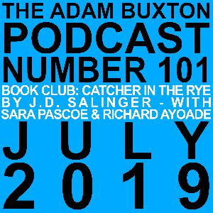 EP.101 - BOOK CLUB: 'THE CATCHER IN THE RYE' WITH SARA PASCOE & RICHARD AYOADE
