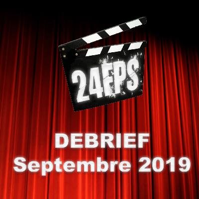 24FPS Debrief Septembre 2019