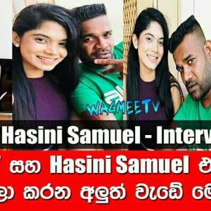 Hasini Samuel - Interview (WagmeeTv) ( Episode 4 )