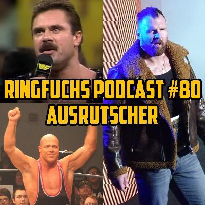 Ringfuchs Wrestling Podcast #080 – Ausrutscher